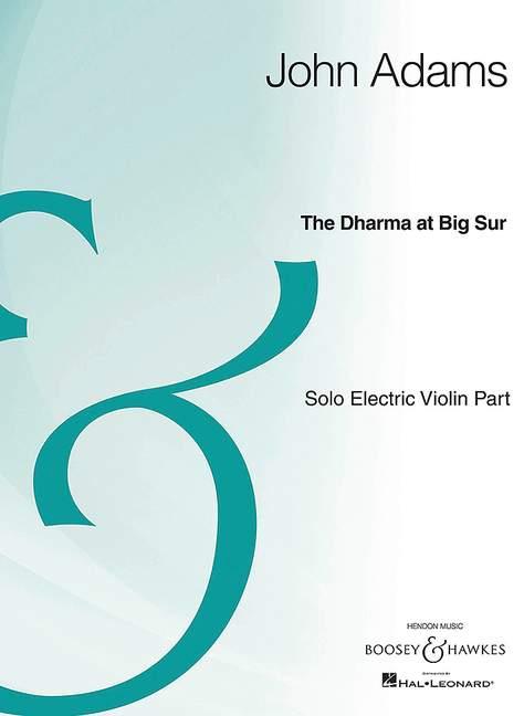 John Solo Electric Violin Part solo part electric The Dharma at Big Sur Adams